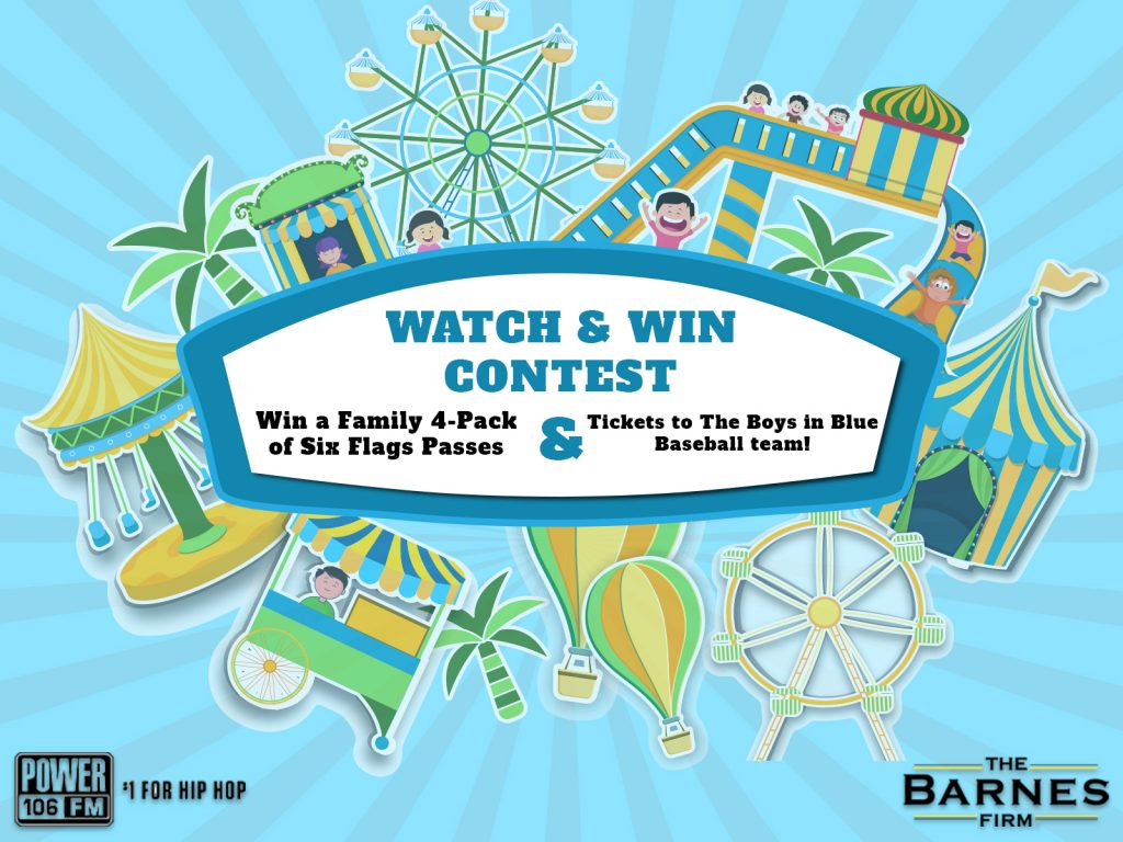 The Barnes Firm - Watch & Win Six Flags Passes Contest