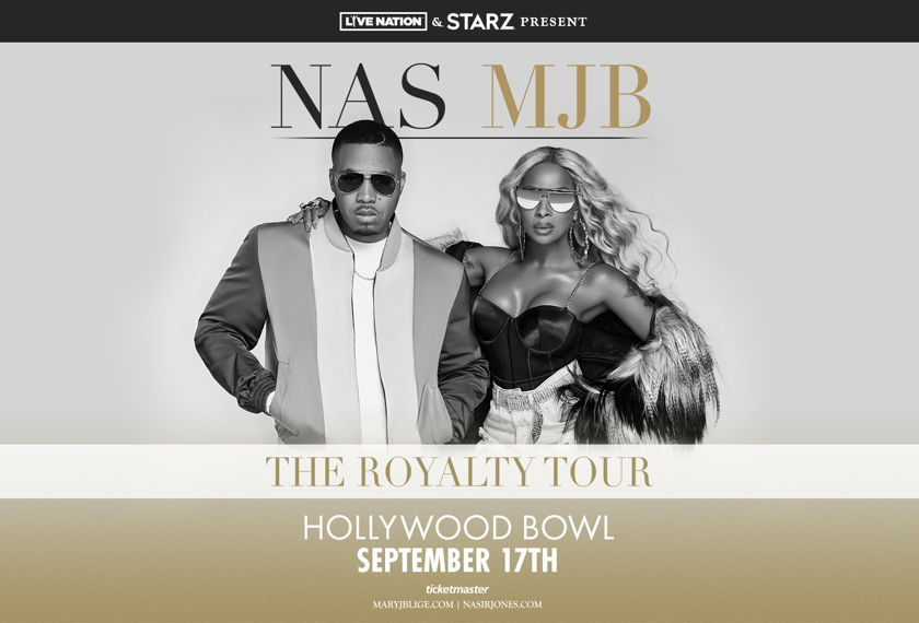 "Mary J. Blige and Nas ""The Royalty Tour"""
