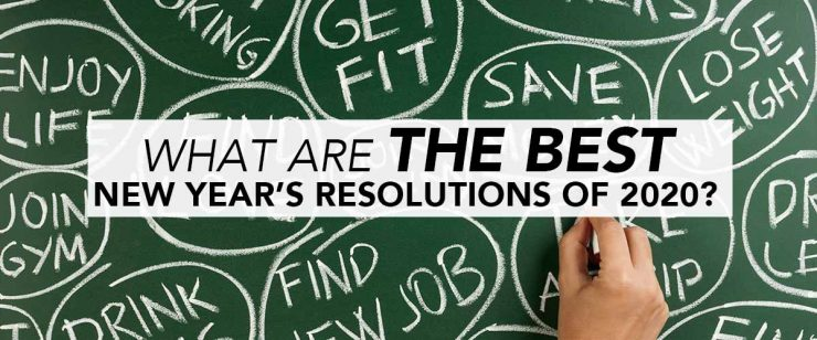 What are the Best New Year's Resolutions of 2020